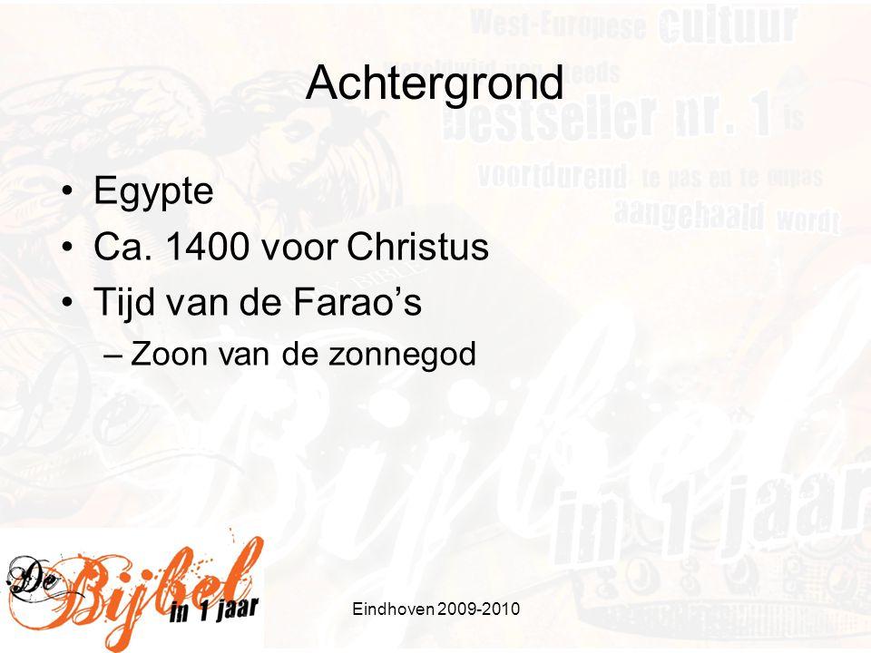 Achtergrond Egypte Ca. 1400 voor Christus Tijd van de Farao's