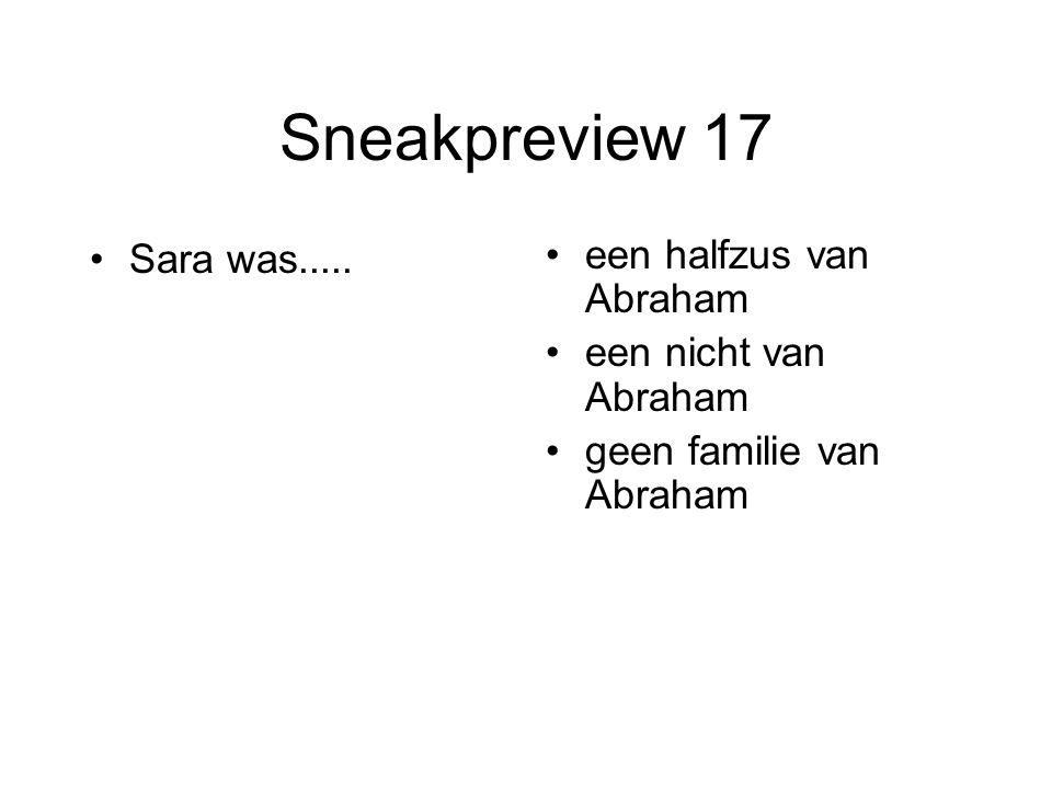 Sneakpreview 17 Sara was..... een halfzus van Abraham