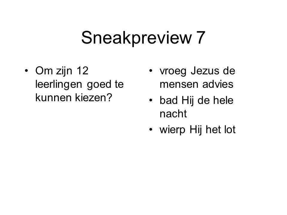 Sneakpreview 7 Om zijn 12 leerlingen goed te kunnen kiezen