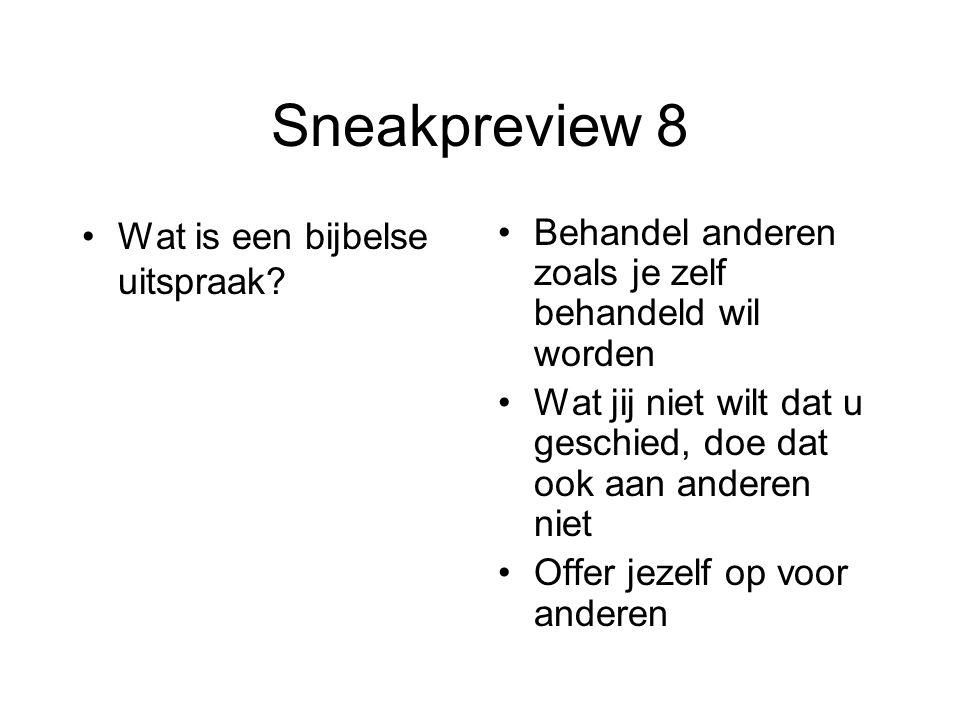 Sneakpreview 8 Wat is een bijbelse uitspraak
