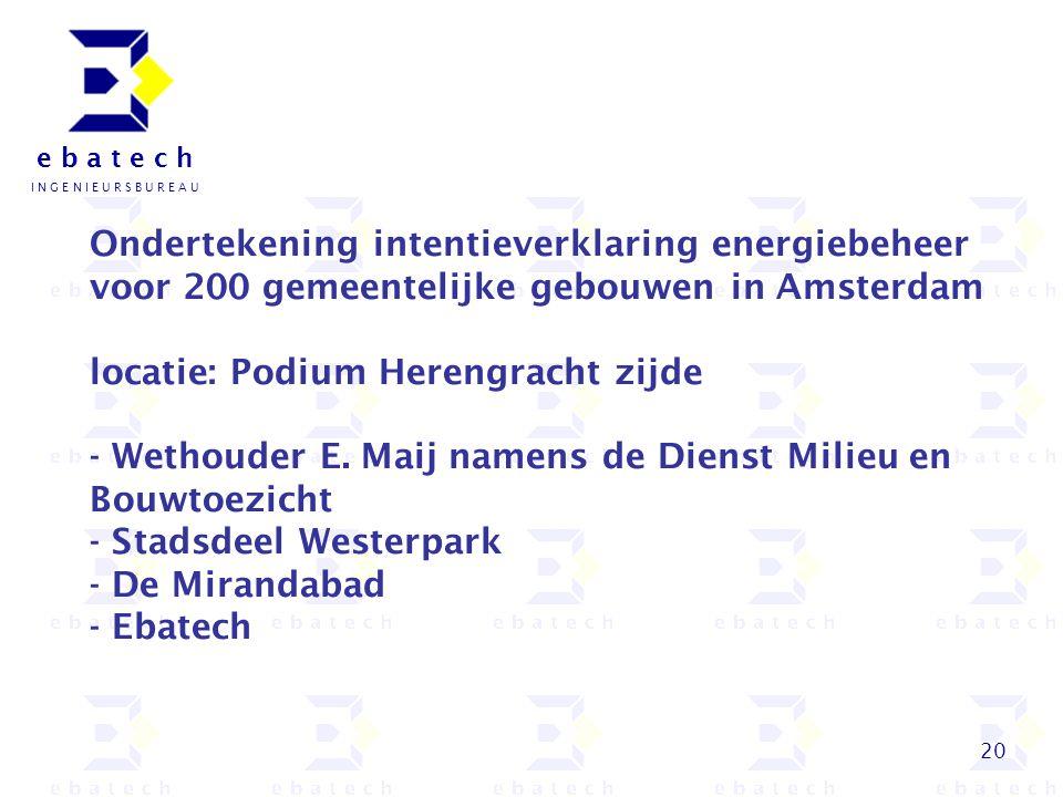Ondertekening intentieverklaring energiebeheer voor 200 gemeentelijke gebouwen in Amsterdam locatie: Podium Herengracht zijde - Wethouder E.