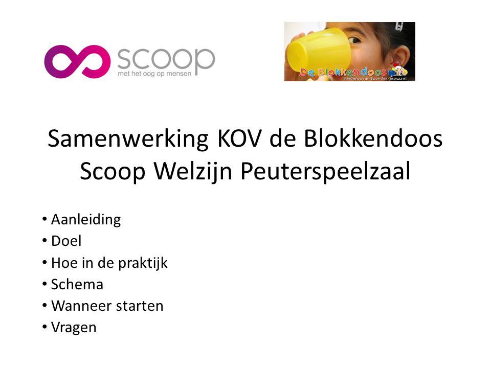 Samenwerking KOV de Blokkendoos Scoop Welzijn Peuterspeelzaal