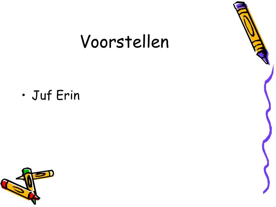 Voorstellen Juf Erin