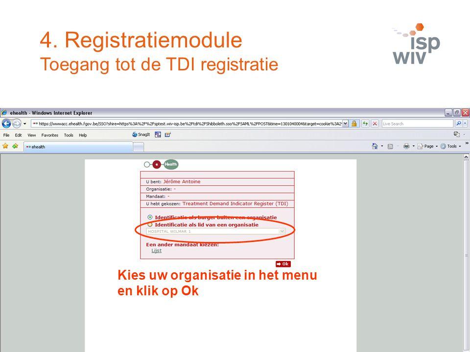 4. Registratiemodule Toegang tot de TDI registratie