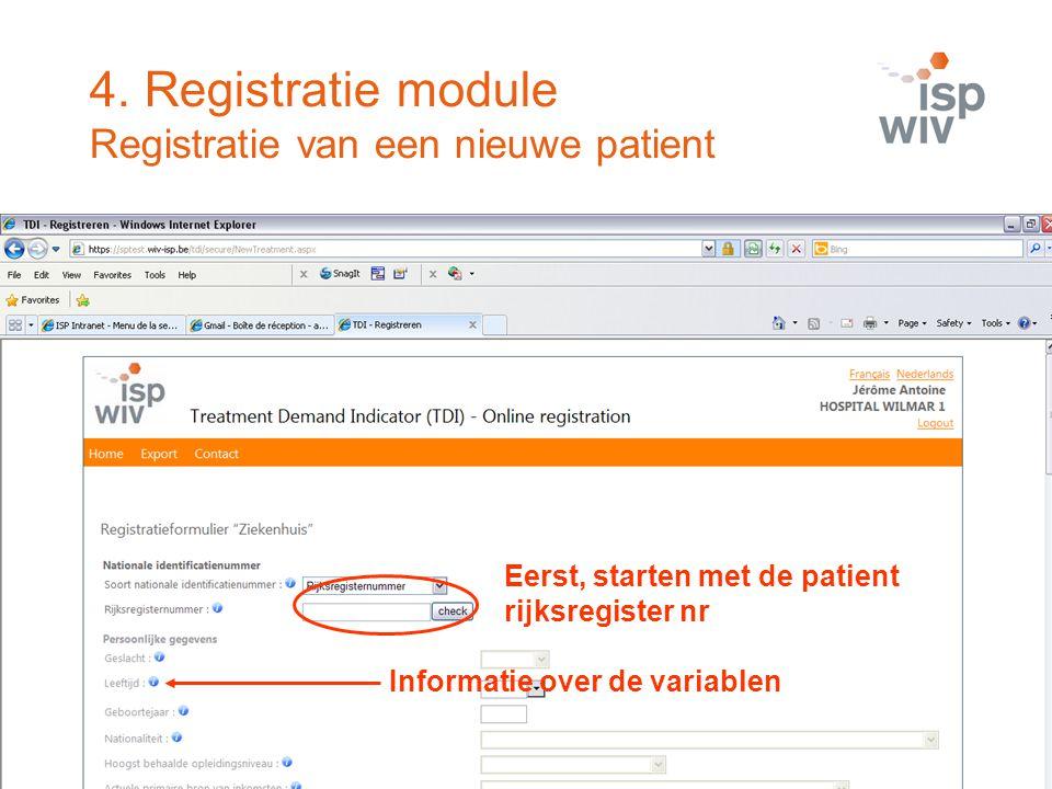 4. Registratie module Registratie van een nieuwe patient