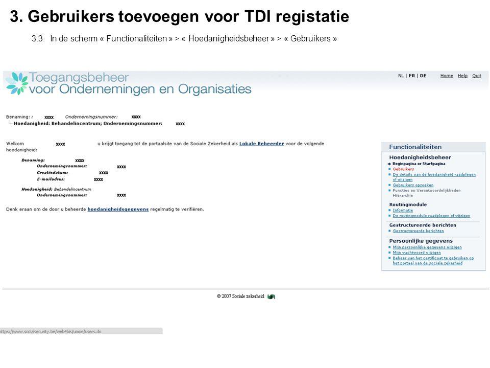 3. Gebruikers toevoegen voor TDI registatie