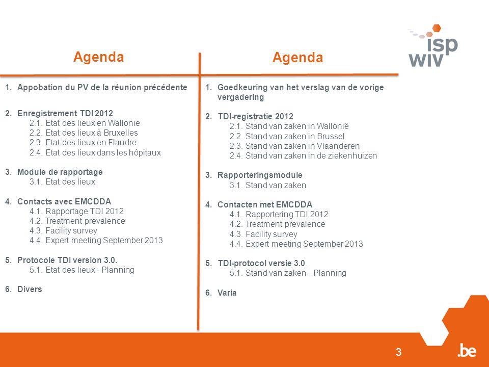Agenda Agenda Appobation du PV de la réunion précédente