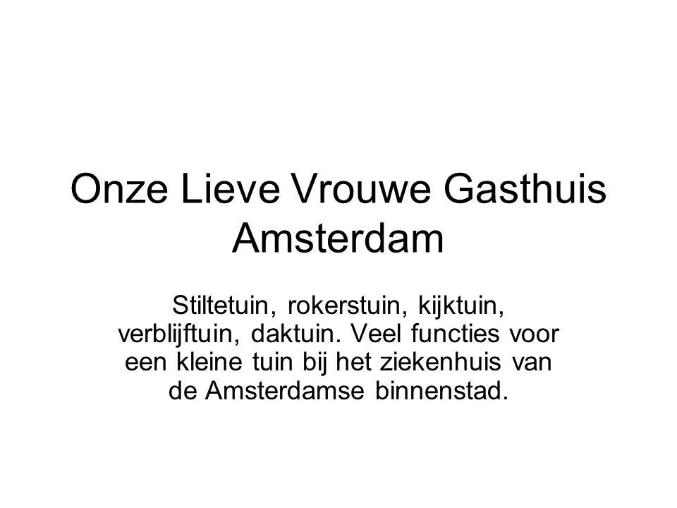 Onze Lieve Vrouwe Gasthuis Amsterdam