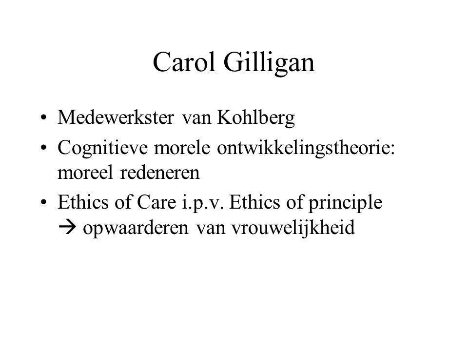 Carol Gilligan Medewerkster van Kohlberg