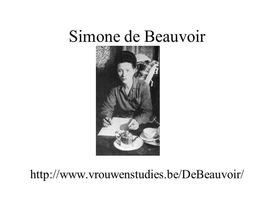 Simone de Beauvoir http://www.vrouwenstudies.be/DeBeauvoir/
