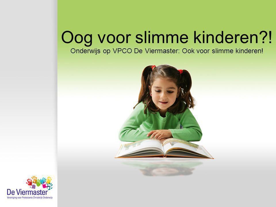 Oog voor slimme kinderen !
