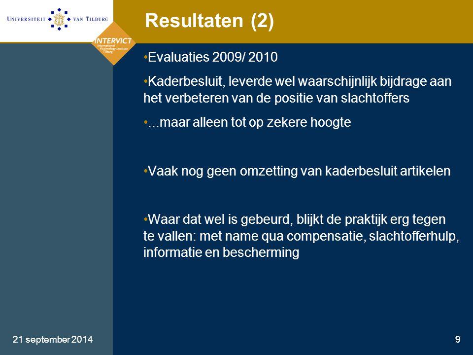 Resultaten (2) Evaluaties 2009/ 2010