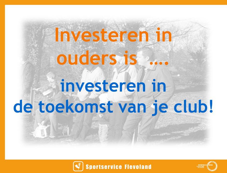 Investeren in ouders is ….