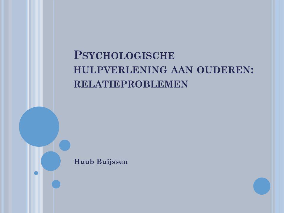 Psychologische hulpverlening aan ouderen: relatieproblemen