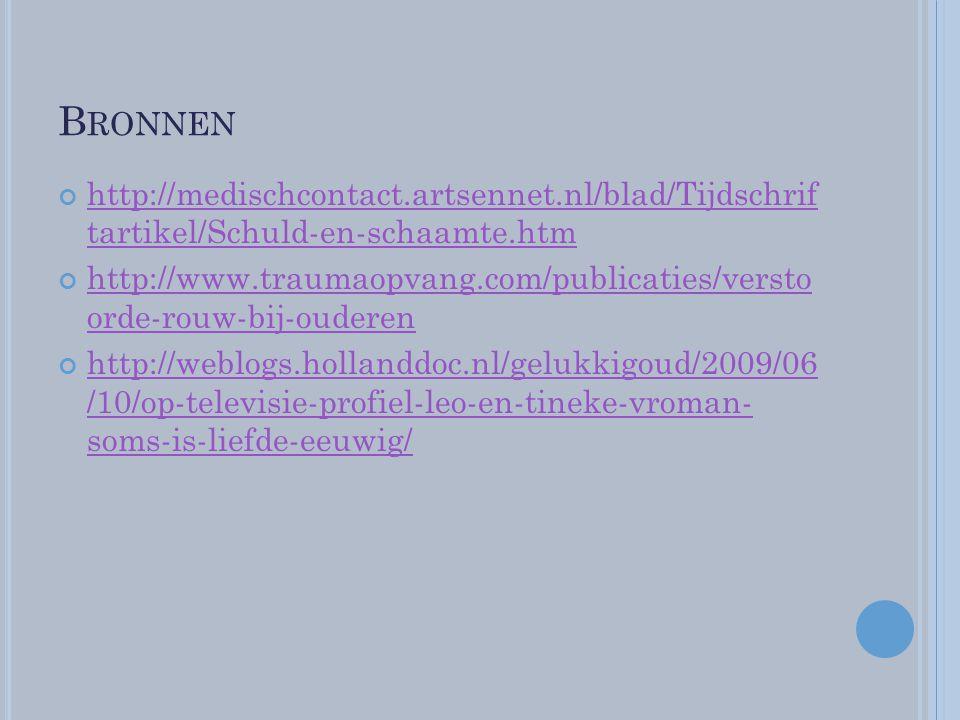 Bronnen http://medischcontact.artsennet.nl/blad/Tijdschrif tartikel/Schuld-en-schaamte.htm.