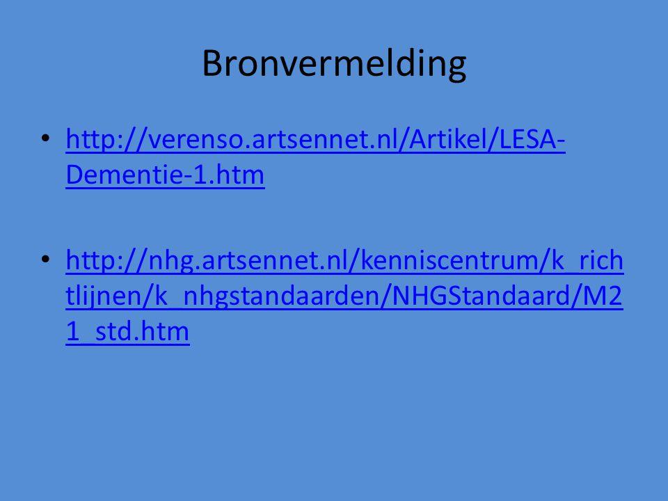 Bronvermelding http://verenso.artsennet.nl/Artikel/LESA-Dementie-1.htm