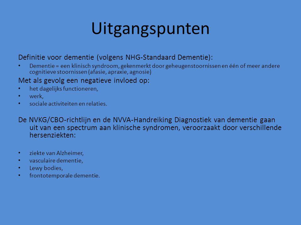 Uitgangspunten Definitie voor dementie (volgens NHG-Standaard Dementie):