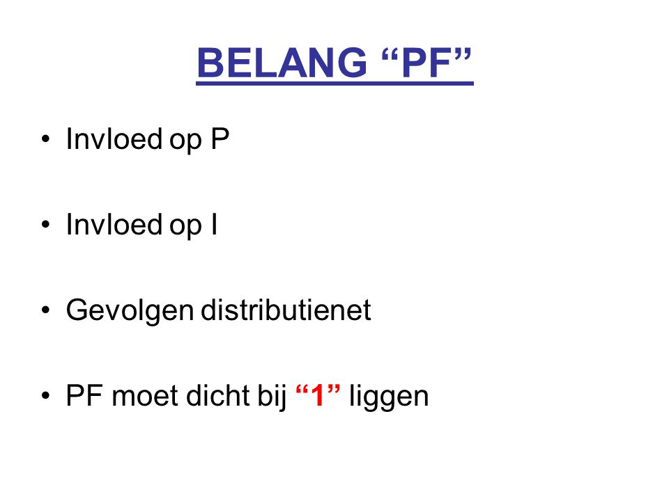 BELANG PF Invloed op P Invloed op I Gevolgen distributienet