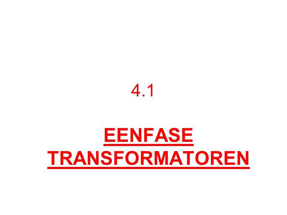 EENFASE TRANSFORMATOREN