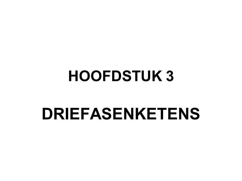 HOOFDSTUK 3 DRIEFASENKETENS