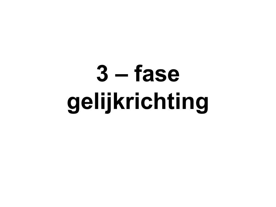 3 – fase gelijkrichting