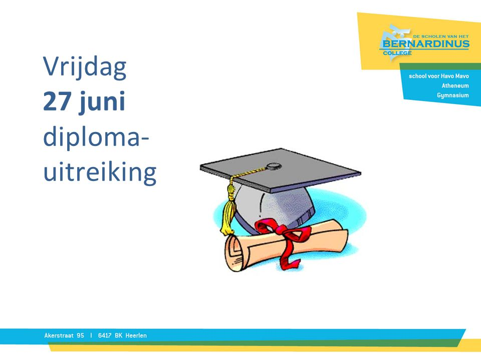 Vrijdag 27 juni diploma- uitreiking