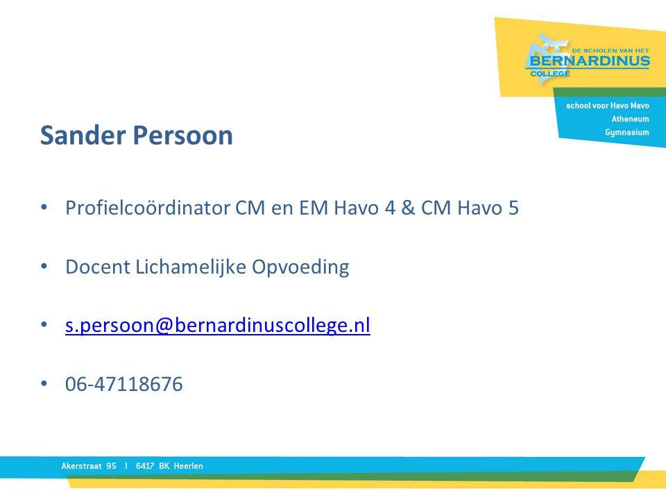 Sander Persoon Profielcoördinator CM en EM Havo 4 & CM Havo 5