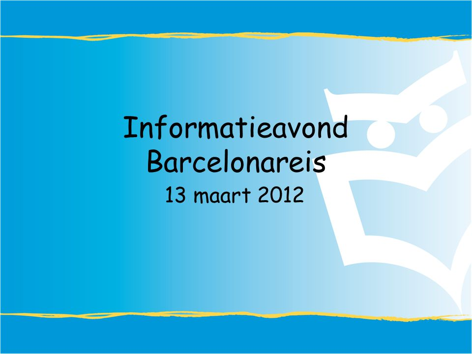 Informatieavond Barcelonareis