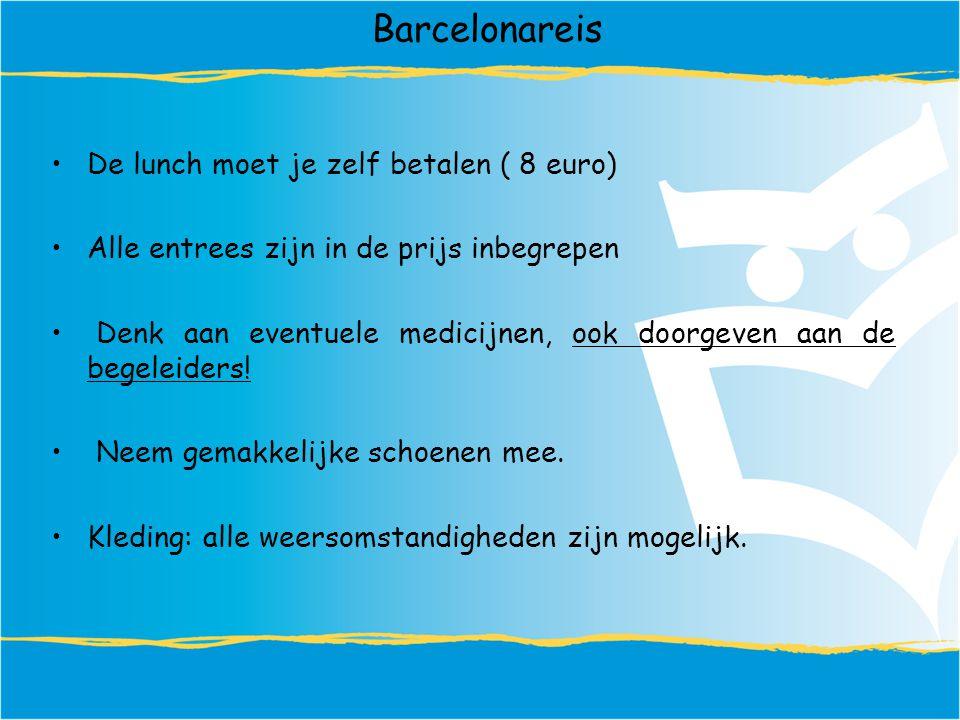 Barcelonareis De lunch moet je zelf betalen ( 8 euro)