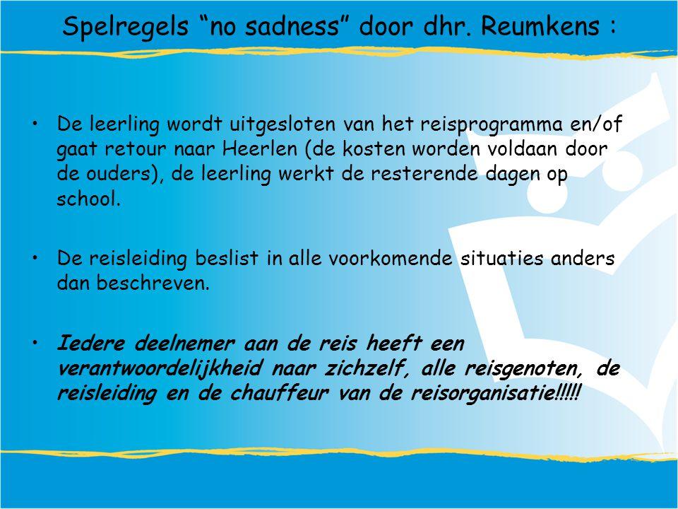 Spelregels no sadness door dhr. Reumkens :