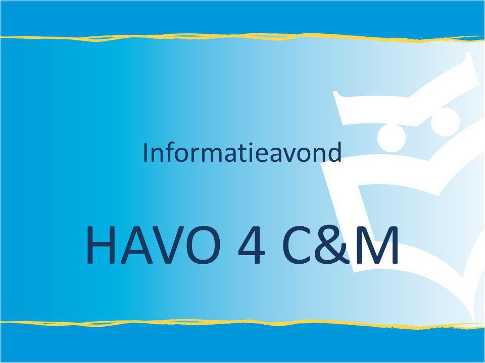 Informatieavond HAVO 4 C&M