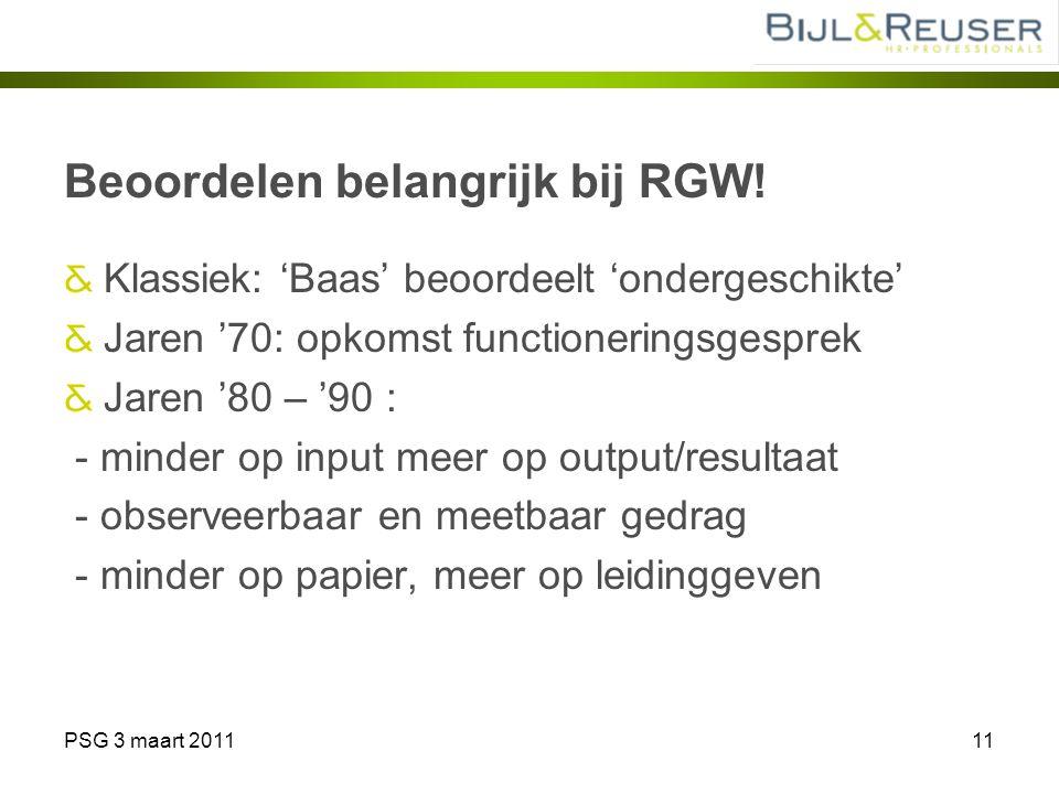 Beoordelen belangrijk bij RGW!