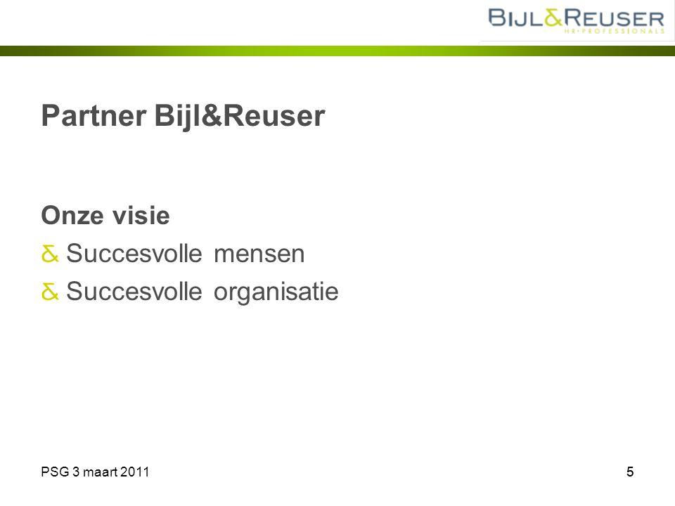 Partner Bijl&Reuser Onze visie Succesvolle mensen