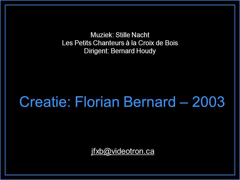 Creatie: Florian Bernard – 2003