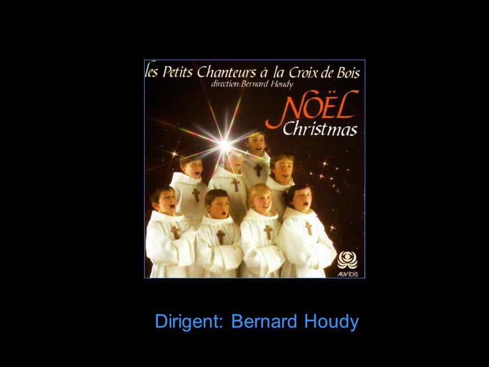 Dirigent: Bernard Houdy