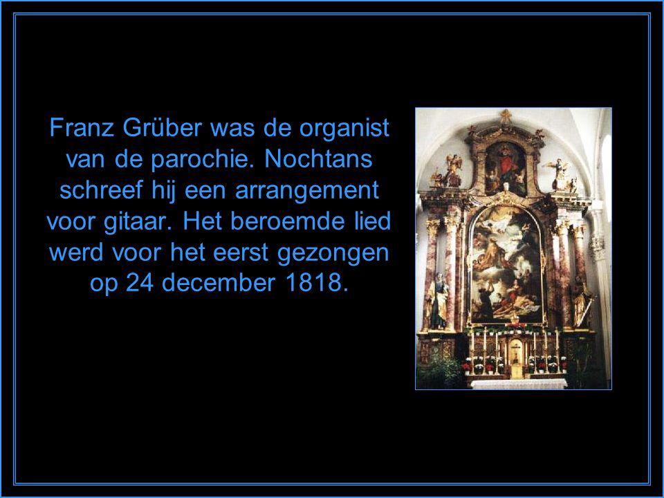 Franz Grüber was de organist van de parochie