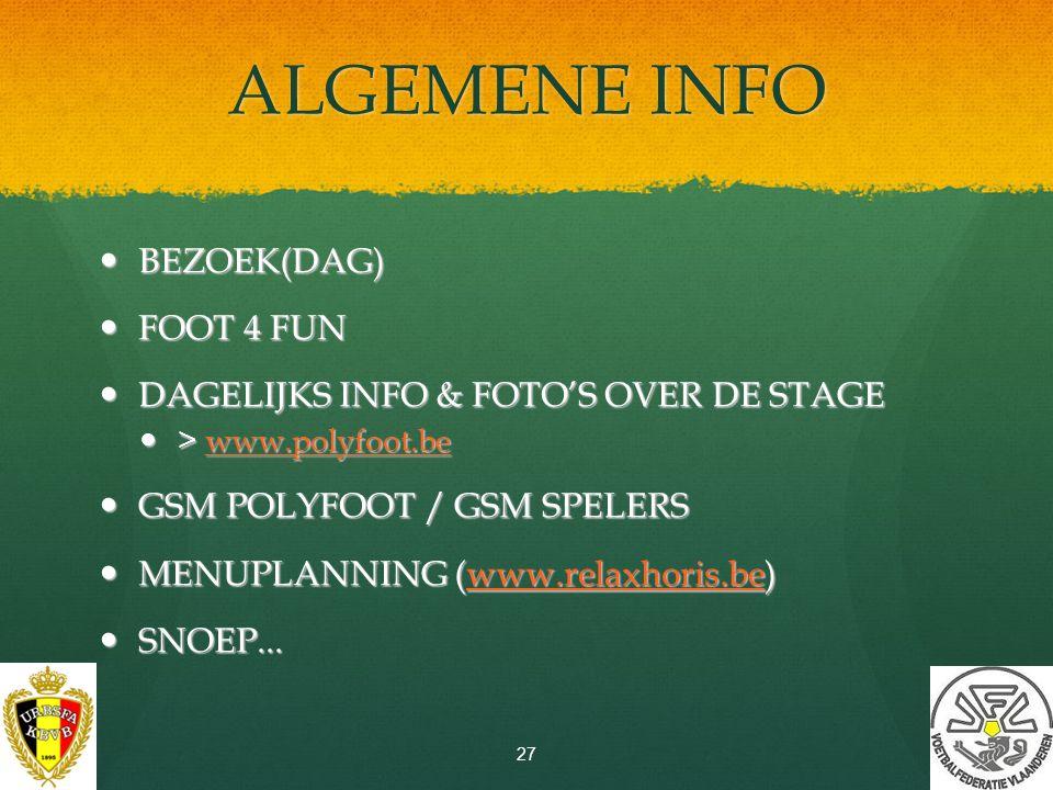 ALGEMENE INFO BEZOEK(DAG) FOOT 4 FUN