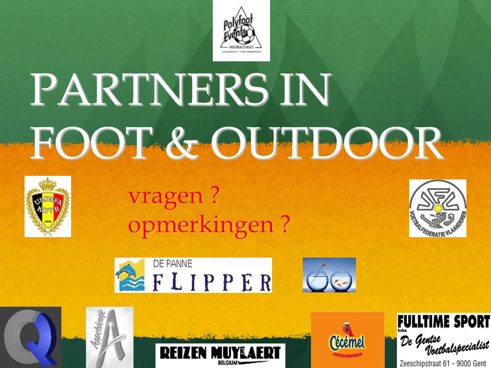 PARTNERS IN FOOT & OUTDOOR