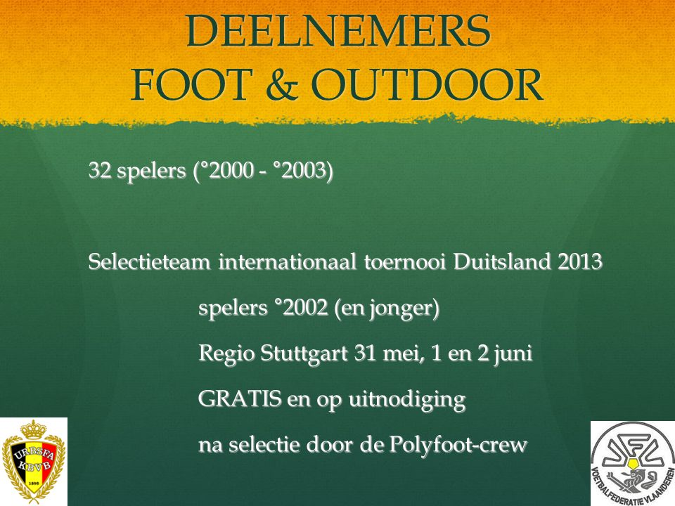 DEELNEMERS FOOT & OUTDOOR