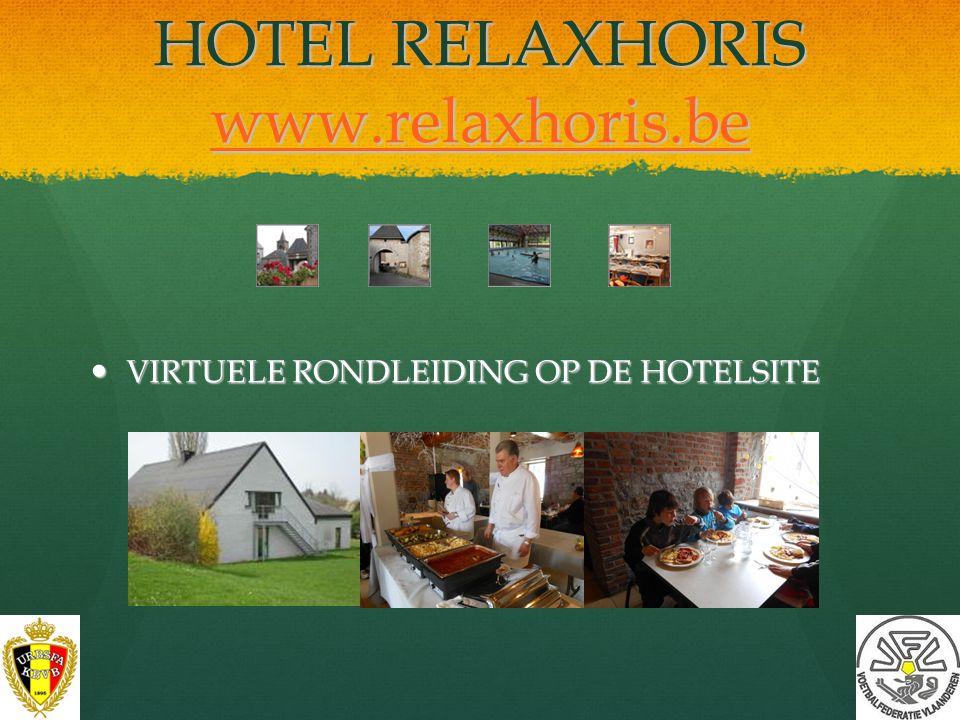 HOTEL RELAXHORIS www.relaxhoris.be
