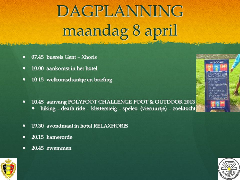 DAGPLANNING maandag 8 april
