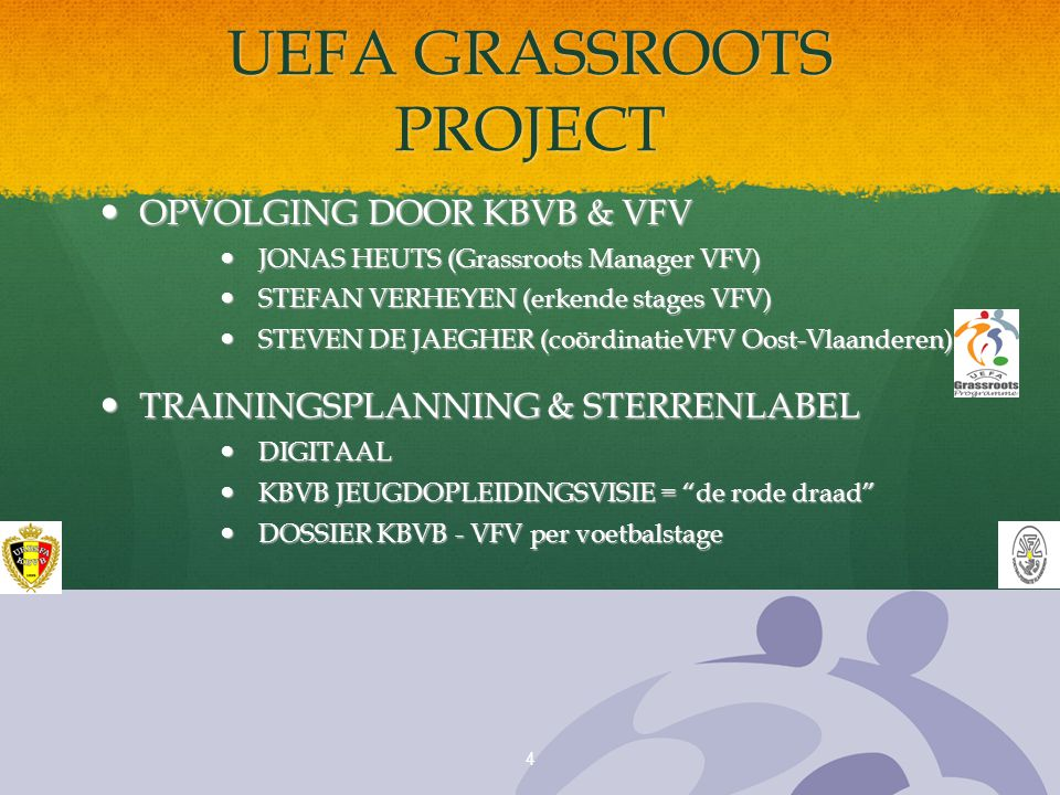 UEFA GRASSROOTS PROJECT