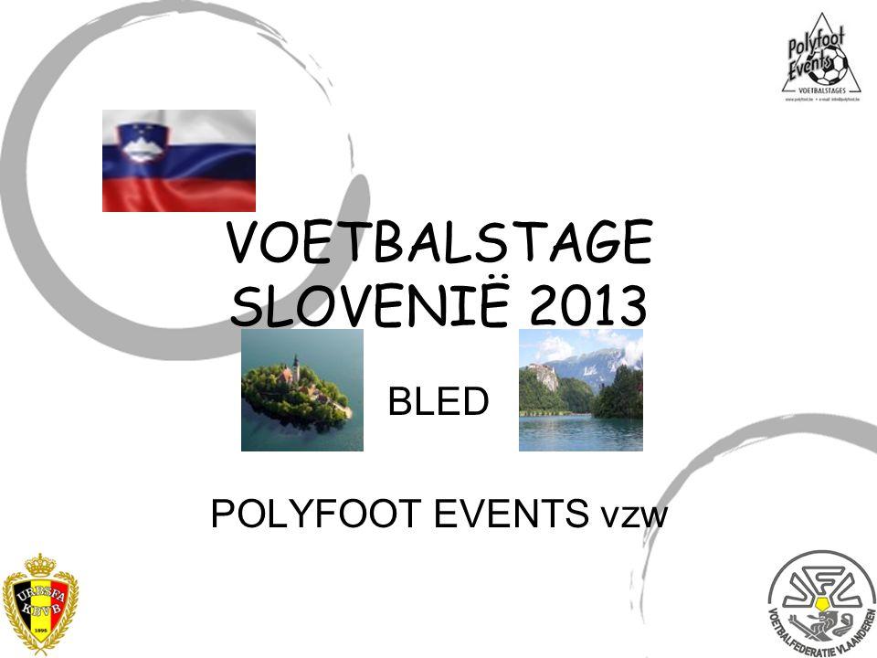 VOETBALSTAGE SLOVENIË 2013