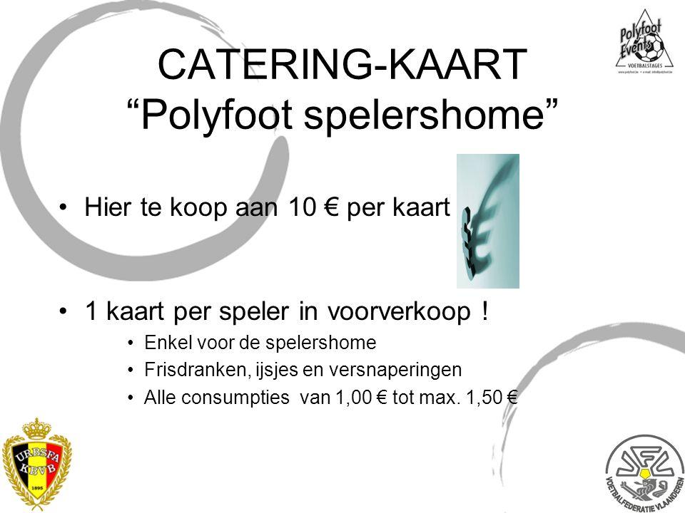 CATERING-KAART Polyfoot spelershome