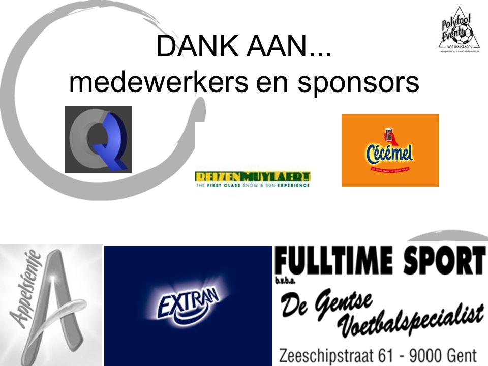 DANK AAN... medewerkers en sponsors