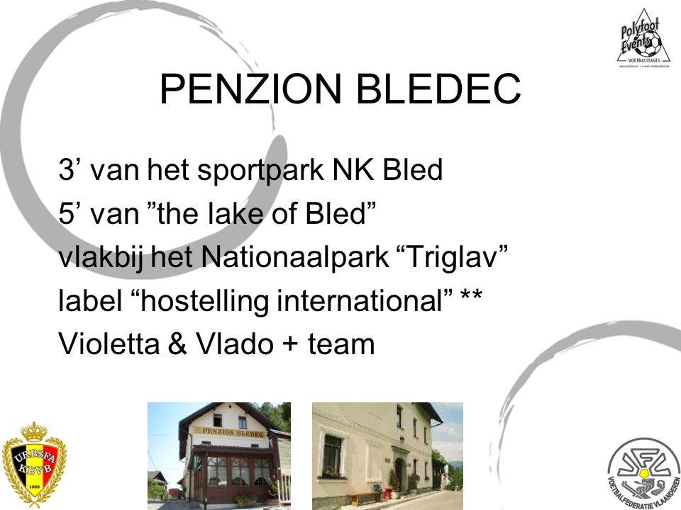 PENZION BLEDEC 3' van het sportpark NK Bled 5' van the lake of Bled