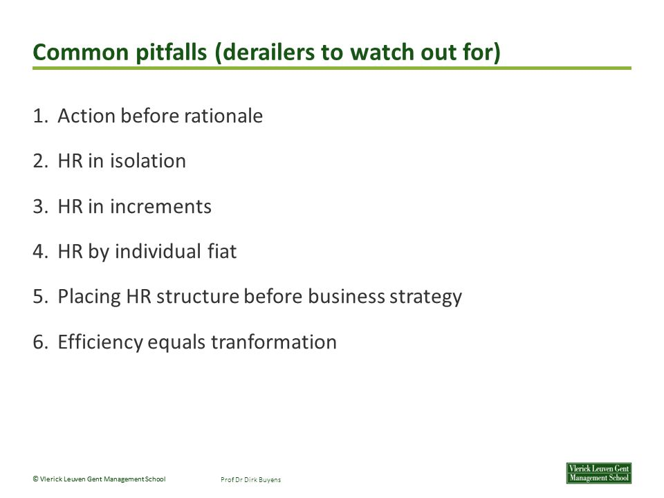 Common pitfalls (derailers to watch out for)