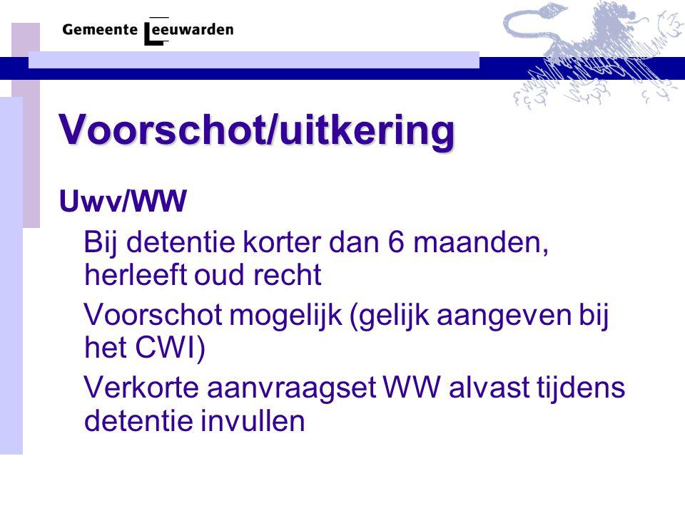 Voorschot/uitkering Uwv/WW