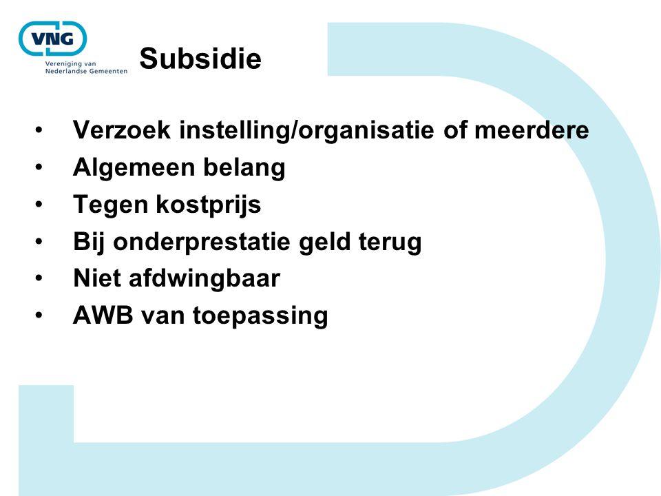 Subsidie Verzoek instelling/organisatie of meerdere Algemeen belang