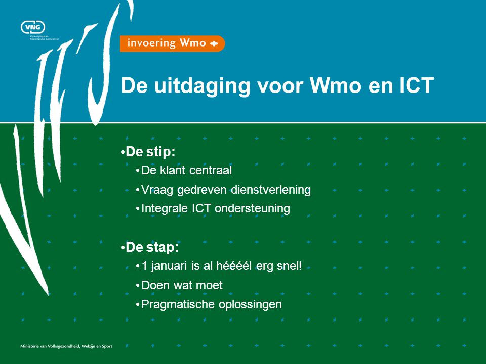 De uitdaging voor Wmo en ICT